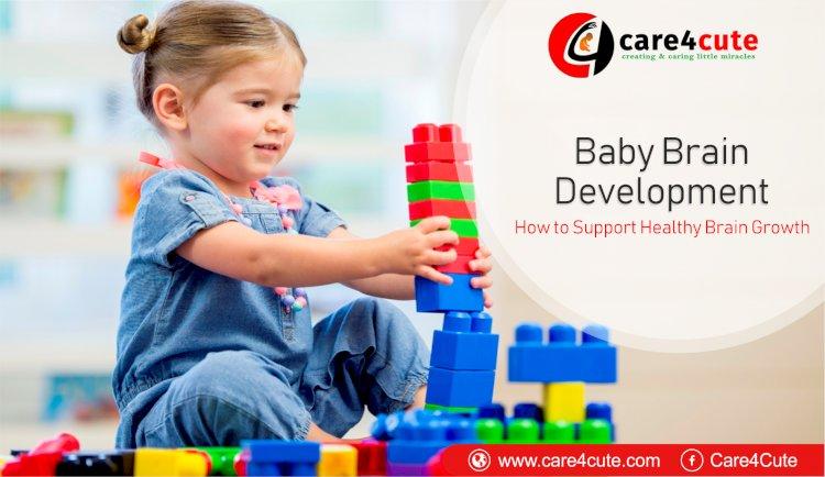Baby Brain Development – How to Promote Healthy Brain Growth