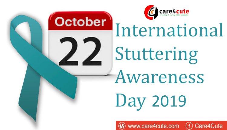 22nd October - International Stuttering Awareness Day 2019